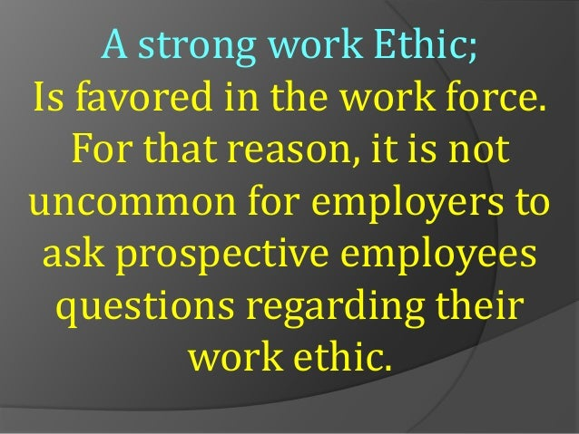 work ethics workshop  no future focus 12 a strong work ethic