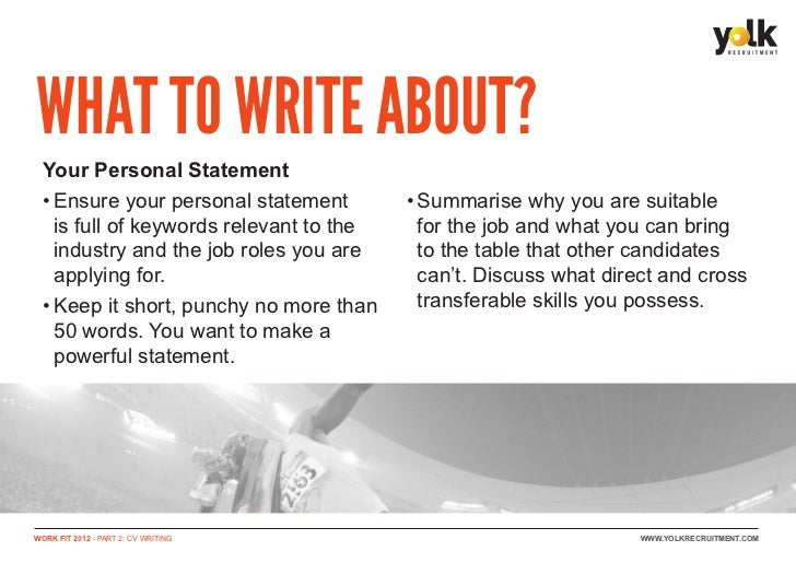 tips for writing a personal statement When it comes time to pen your personal statement, practice that, too revise, revise, and then revise again it often takes students many drafts before they have a.