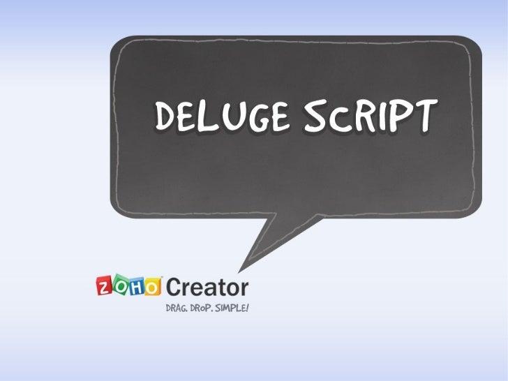 Deluge Script - An OverView