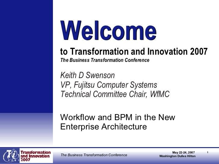 <ul><li>Keith D Swenson </li></ul><ul><li>VP, Fujitsu Computer Systems </li></ul><ul><li>Technical Committee Chair, WfMC <...