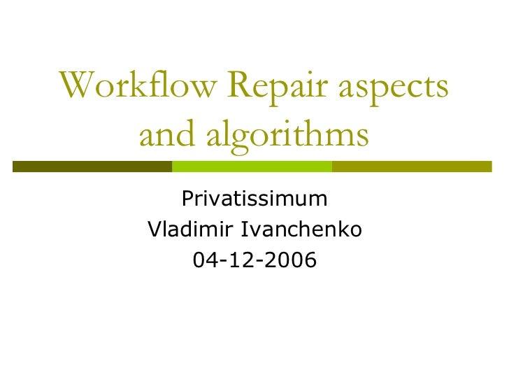 Workflow repair