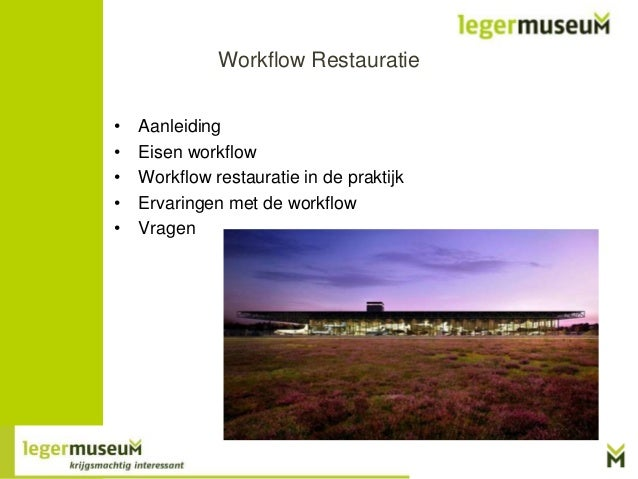 Workflow Restauratie in Adlib in het Legermuseum