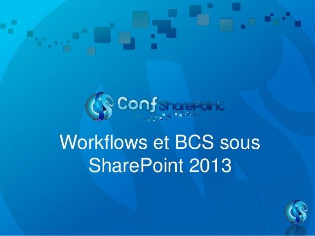 Workflow et bcs sous share point 2013