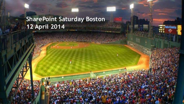 SharePoint Saturday Boston 12 April 2014