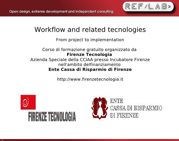 Workflow and related tecnologies                From project to implementation           Corso di formazione gratuito orga...