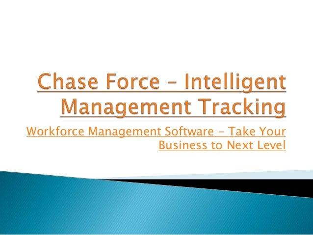 Workforce management software   take your business to next level