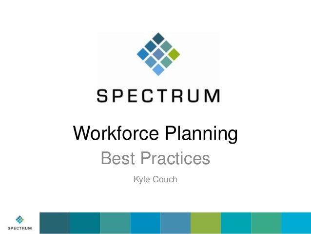 Workforce Planning Best Practices - Spectrum Organizational Development
