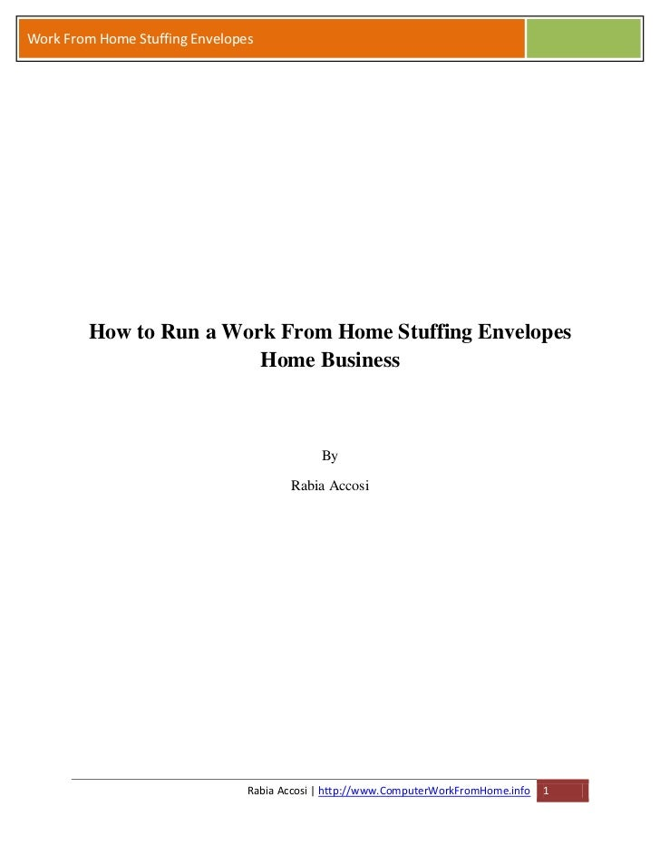 Work From Home Stuffing Envelopes         How to Run a Work From Home Stuffing Envelopes                         Home Busi...