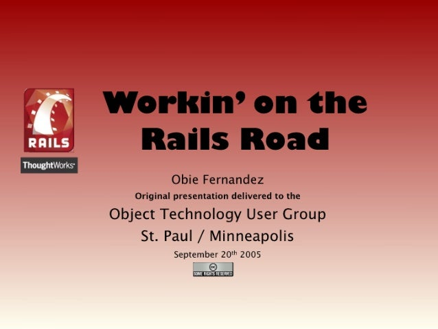 Workin' on the Rails Road