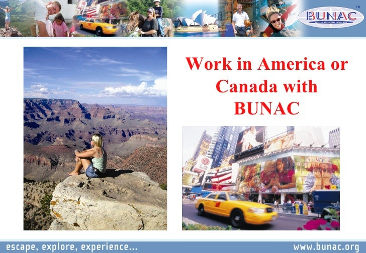 Work in America or Canada with BUNAC