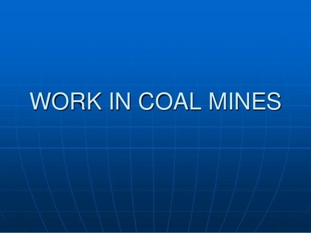Work in coal mines