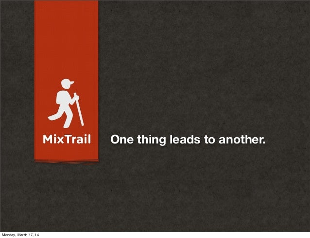 MixTrail - Initial Concept Presention