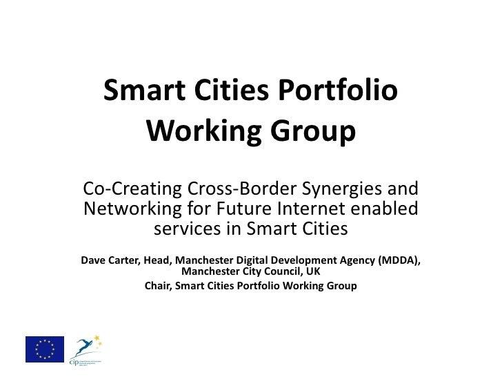 Working Group Smart Cities – ICT PSP Smart Cities Portfolio March 2012