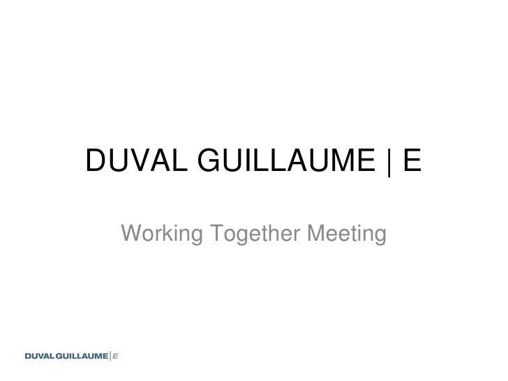 DUVAL GUILLAUME | E Working Together Meeting