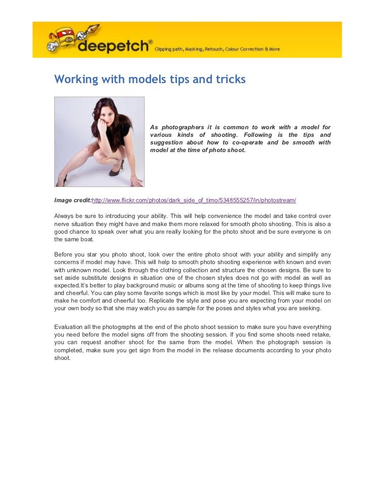 Working with models tips and tricks                                    As photographers it is common to work with a model ...