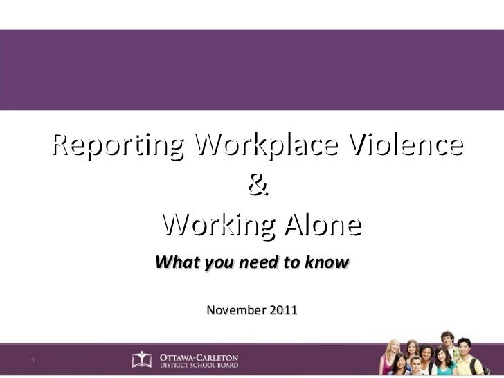 Working alone and reporting workplace violence 111123 2