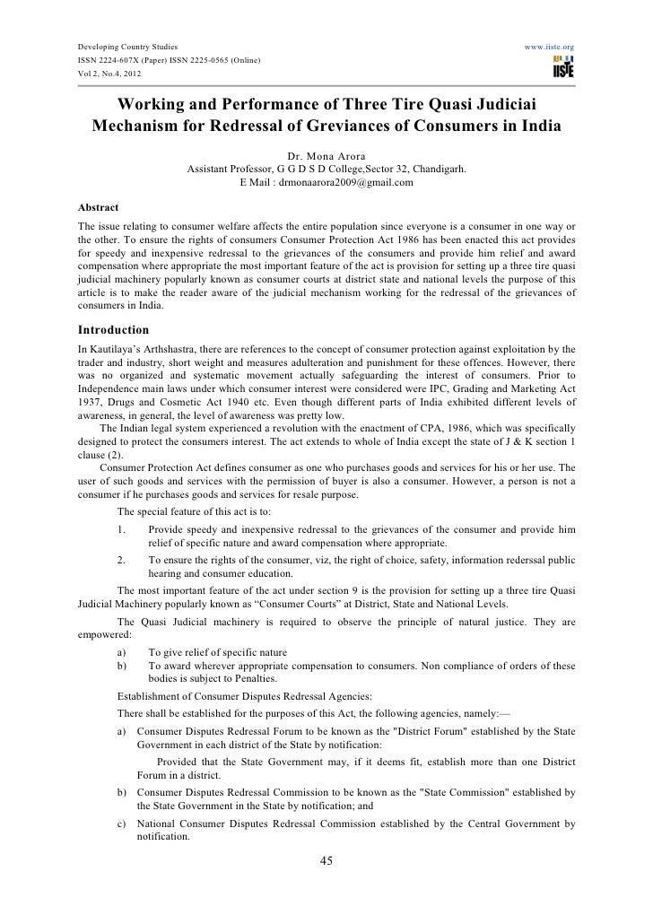 Working and performance of three tire quasi judiciai mechanism for redressal of greviances of consumers in india