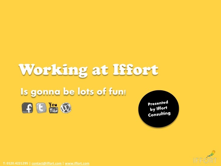 Working at iffort
