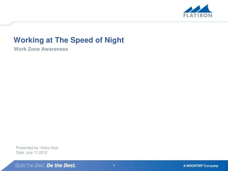 Working at the Speed of Night - Vicky Hoyt, Flatiron West, Inc.