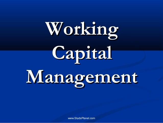 WorkingWorking CapitalCapital ManagementManagement www.StudsPlanet.com