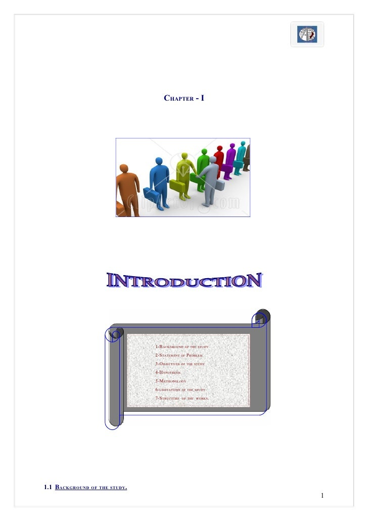CHAPTER - I                               1-BACKGROUND OF THE STUDY                               2-STATEMENT OF PROBLEM  ...