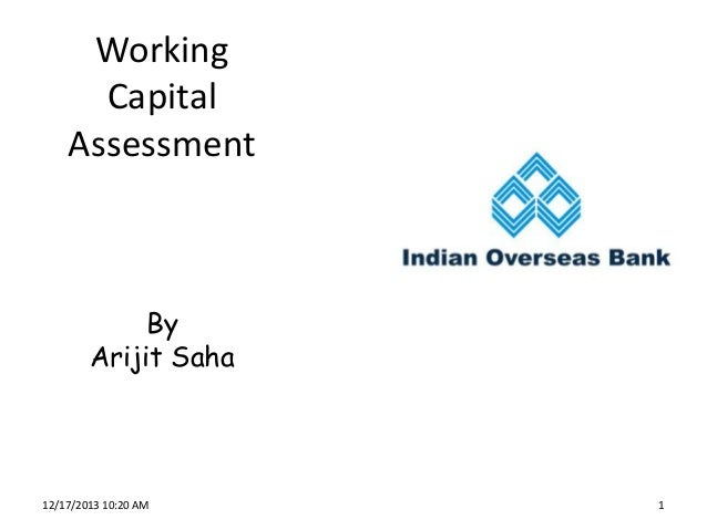 Working capital assessment PPT