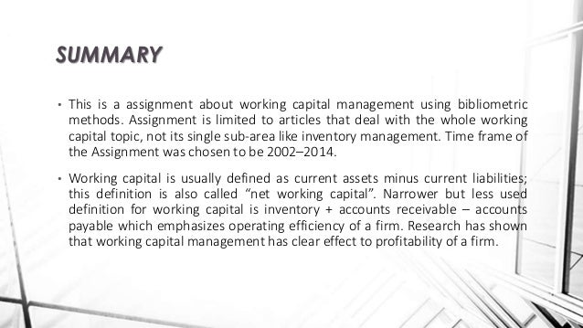 research articles on working capital management and profitability Working capital management and profitability an analysis of firms of textile industry of pakistan malik, waseem, & kifayat.