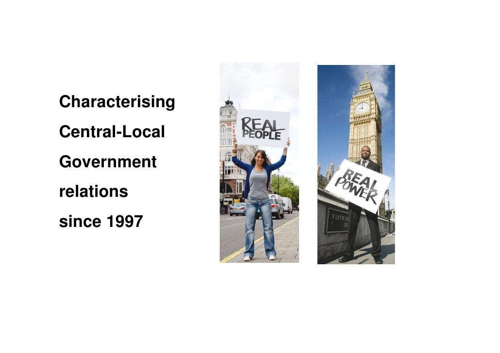 Working Characterising Central Local Government Relationships Since 97