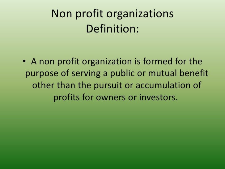 Two Basic Types of Organizations: For-Profit (Business) and Nonprofit