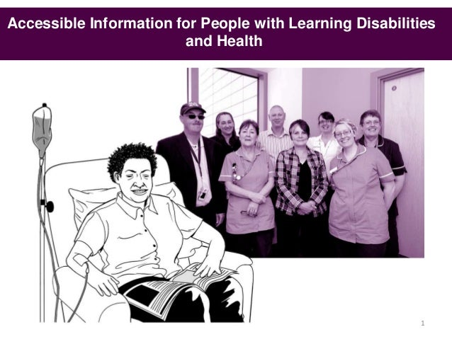 Accessible Information for People with Learning Disabilities                        and Health                            ...