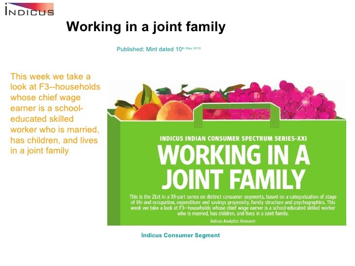 Working in a joint family Published: Mint dated 10 th  May 2010 This week we take a look at F3--households whose chief wag...