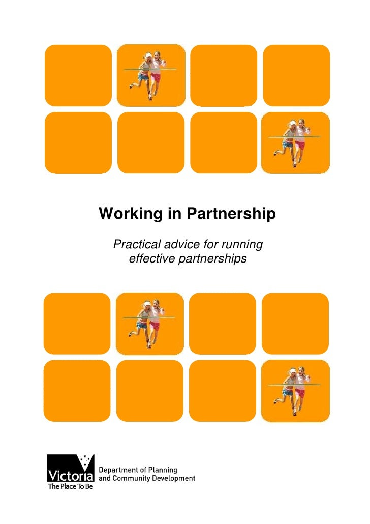 Working in Partnership Practical advice for running    effective partnerships