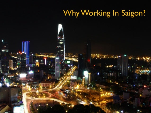 Why Working In Saigon?