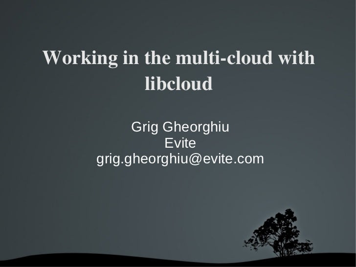 Working in the multi-cloud with libcloud