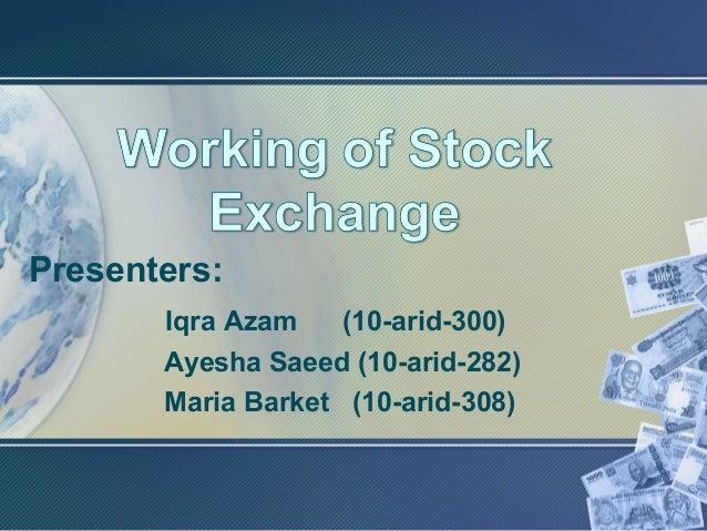 Working of stock exchange