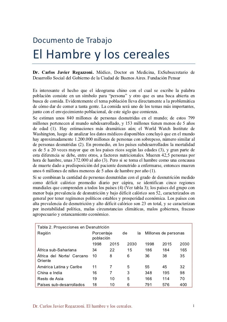 Documento de Trabajo El Hambre y los cereales Dr. Carlos Javier Regazzoni. Médico, Doctor en Medicina, ExS...