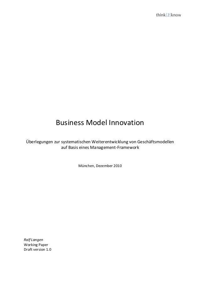 Business Model InnovationÜberlegungen zur systematischen Weiterentwicklung von Geschäftsmodellenauf Basis eines Management...
