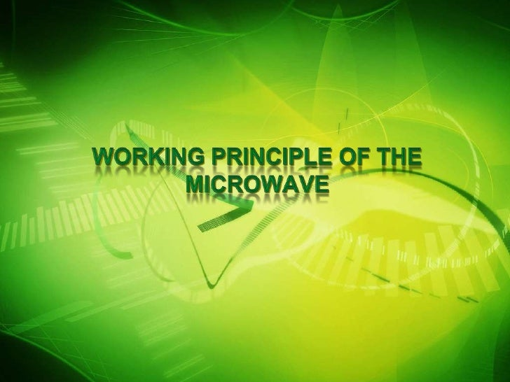 Working principle of the microwave1