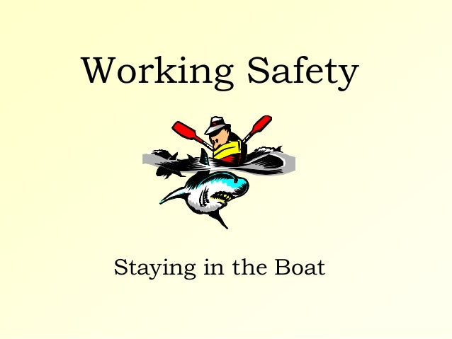 Working Safety Staying in the Boat