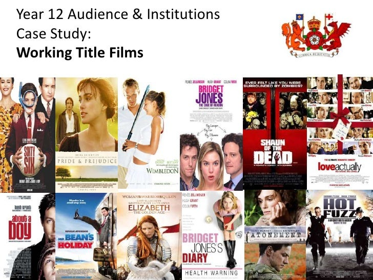 Year 12 Audience & InstitutionsCase Study:Working Title Films<br />