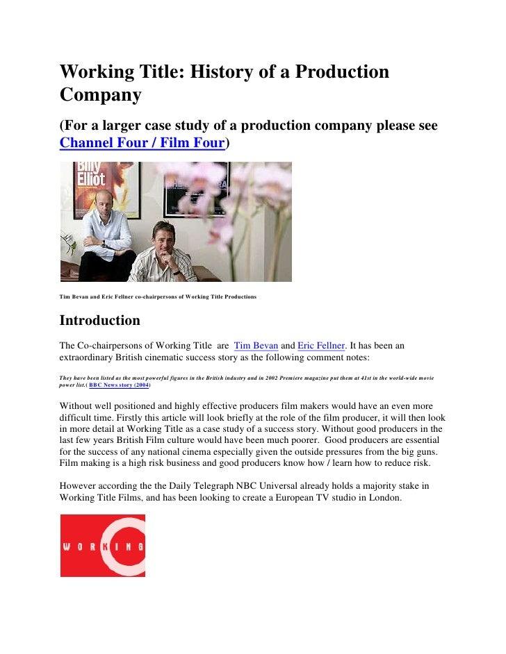 Working Title: History of a Production Company<br />(For a larger case study of a production company please see Channel Fo...