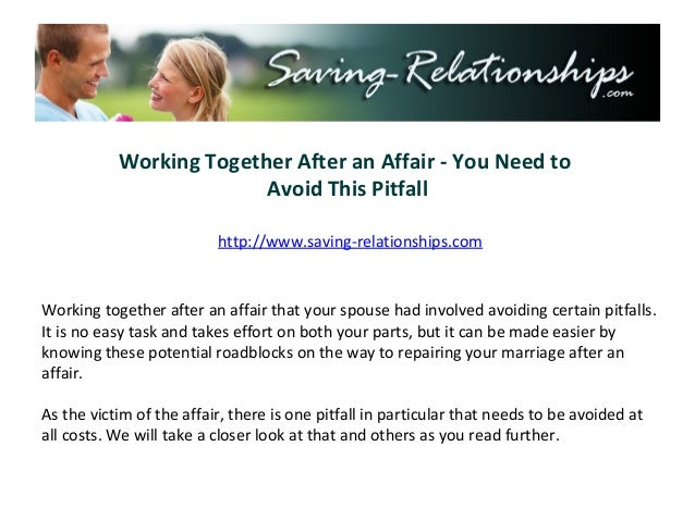 Working Together After an Affair - You Need to                         Avoid This Pitfall                          http://...