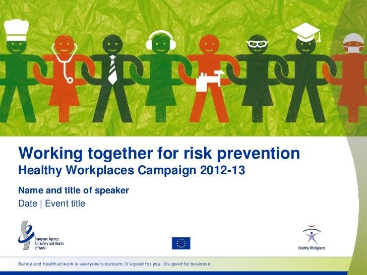 Working together for risk prevention