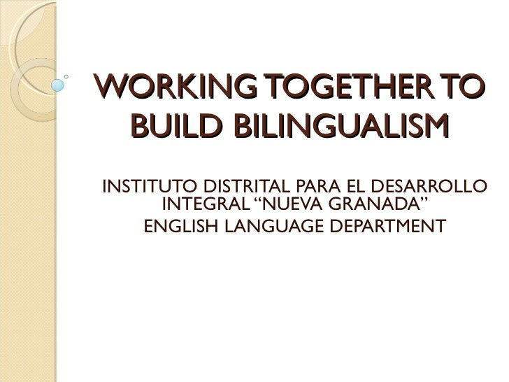 Working together to build bilingualism