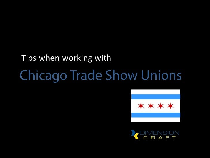 Working with Chicago Trade Show Unions