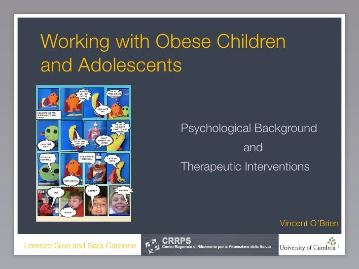Working with Obese Children     and Adolescents                                   Psychological Background                ...