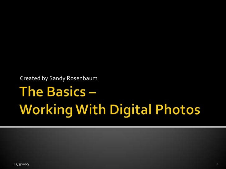 Working With Digital Photos & Applications