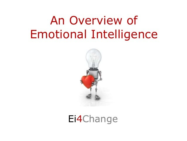 An Overview of Emotional Intelligence Ei4ChangeA a A a