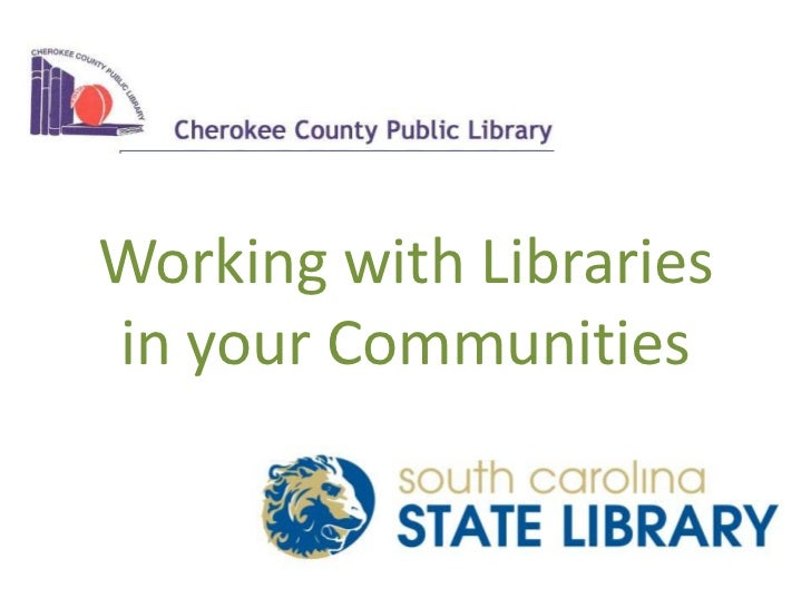 Working with Librariesin your Communities<br />