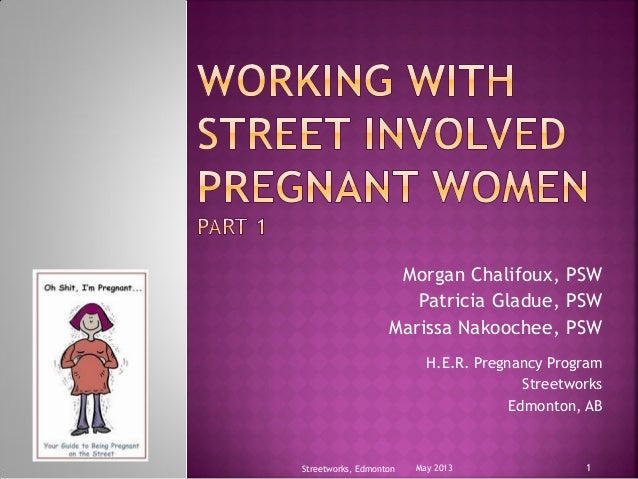 Working with street involved pregnant women
